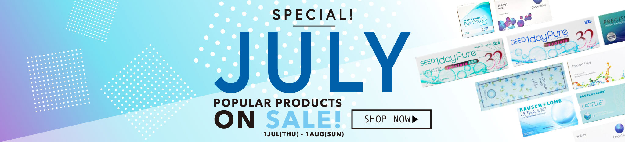 July Special! Popular Products on sale!